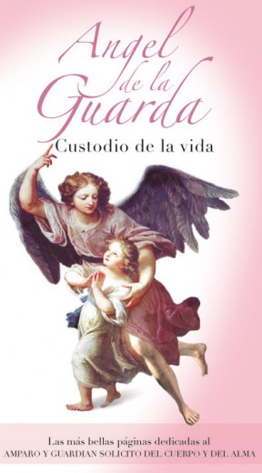 Ángel de la Guarda. Custodio de la vida - Letra J